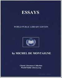 Essays of Custom, And That We Should Not... by De Montaigne, Michel