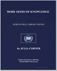 More Seeds of Knowledge; Or, Another Pee... by Corner, Julia, Miss