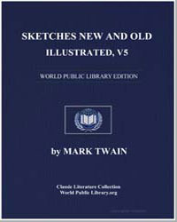 Sketches New and Old, Illustrated, V5 by Twain, Mark