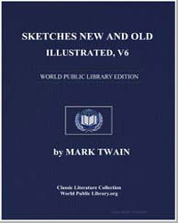 Sketches New and Old, Illustrated, V6 by Twain, Mark
