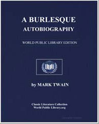 A Burlesque Autobiography by Twain, Mark