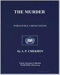 The Murder by Chekhov, Anton Pavlovich