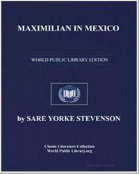 Maximilian in Mexico by Stevenson, Sare Yorke