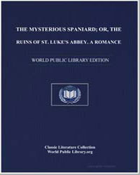 The Mysterious Spaniard; Or, The Ruins o... by