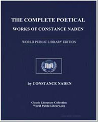 The Complete Poetical Works of Constance... by Naden, Constance