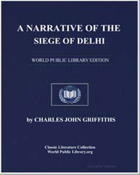 A Narrative of the Siege of Delhi by Griffiths, Charles John
