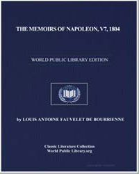 The Memoirs of Napoleon, V7, 1804 by De Bourrienne, Louis Antoine Fauvelet