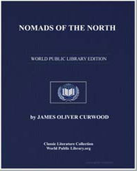 Nomads of the North by Curwood, James Oliver