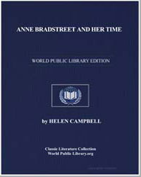 Anne Bradstreet and Her Time by Campbell, Helen