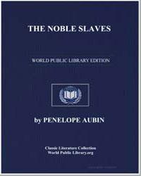 The Noble Slaves by Aubin, Penelope