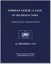Norman Leslie : A Tale of the Present Ti... by Fay, Theodore Sedgwick