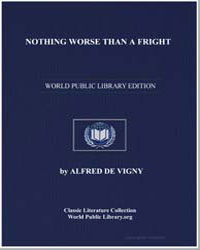 Nothing Worse Than a Fright by De Vigny, Alfred