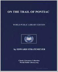 On the Trail of Pontiac by Stratemeyer, Edward