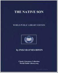 The Native Son by Irwin, Inez Haynes