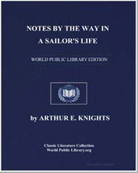 Notes by the Way in a Sailor's Life by Könights, Arthur E.