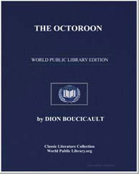 The Octoroon by Boucicault, Dion