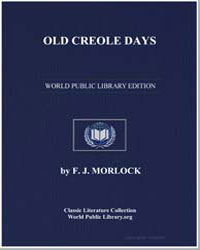 Old Creole Days : Adapted from Stories b... by Morlock, Frank J.