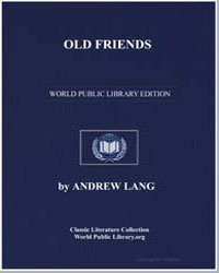 Old Friends by Lang, Andrew, M. A.