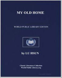 My Old Home by Hsun, Lu