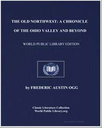 The Old Northwest : A Chronicle of the O... by Ogg, Frederic Austin, Ph. D