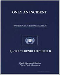 Only an Incident by Litchfield, Grace Denio