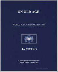 On Old Age by Cicero, Marcus Tullius
