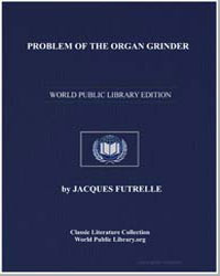 Problem of the Organ Grinder by Futrelle, Jacques