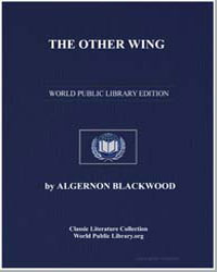 The Other Wing by Blackwood, Algernon Henry