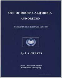 Out of Doorscalifornia and Oregon by Graves, J. A.