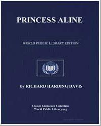 Princess Aline by Davis, Richard Harding