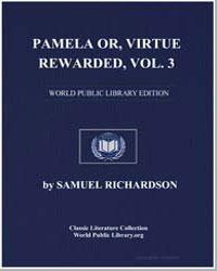 Pamela Or, Virtue Rewarded, Volume 3 by Richardson, Samuel