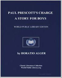 Paul Prescott's Charge : A Story for Boy... by Alger, Horatio
