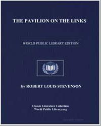 The Pavilion on the Links by Stevenson, Robert Louis
