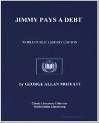 Jimmy Pays a Debt by Moffatt, George Allan