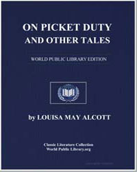 On Picket Duty and Other Tales by Alcott, Louisa May