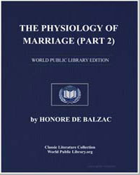 The Physiology of Marriage (Part 2) by De Balzac, Honore