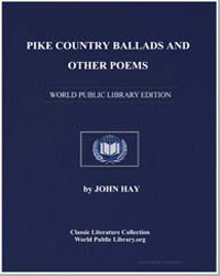 Pike Country Ballads and Other Poems by Hay, John