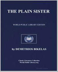 The Plain Sister by Bikelas, Demetrios