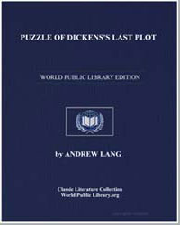 Puzzle of Dickens's Last Plot by Lang, Andrew, M. A.