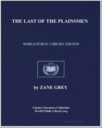 The Last of the Plainsmen by Grey, Zane