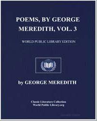 Poems, By George Meredith, Volume 3 by Meredith, George