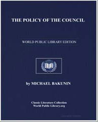 The Policy of the Council by Bakunin, Michael
