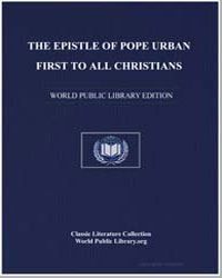 The Epistle of Pope Urban First to All C... by