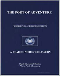 The Port of Adventure by Williamson, Charles Norris