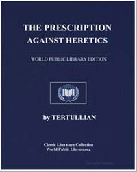 The Prescription against Heretics by Tertullian