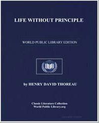 Life Without Principle by Thoreau, Henry David