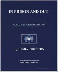 In Prison and Out by Stretton, Hesba
