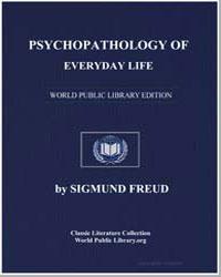 Psychopathology of Everyday Life by Freud, Sigmund
