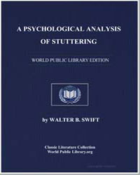 A Psychological Analysis of Stuttering by Swift, Walter B.