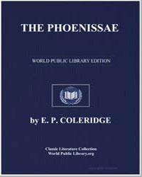 The Phoenissae by Coleridge, E. P.